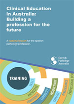 This graphic shows the cover of the Clinical Education in Australia: Building a profession for the future. This page is linked to a PDF version of the same report.